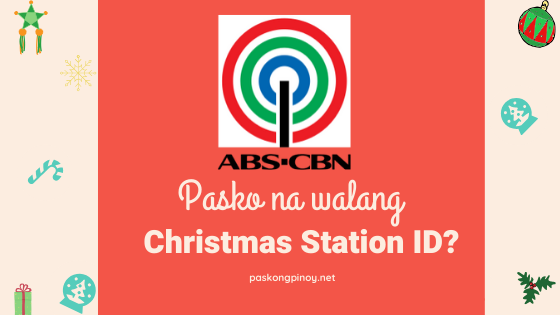 abs cbn christmas station id december 2020