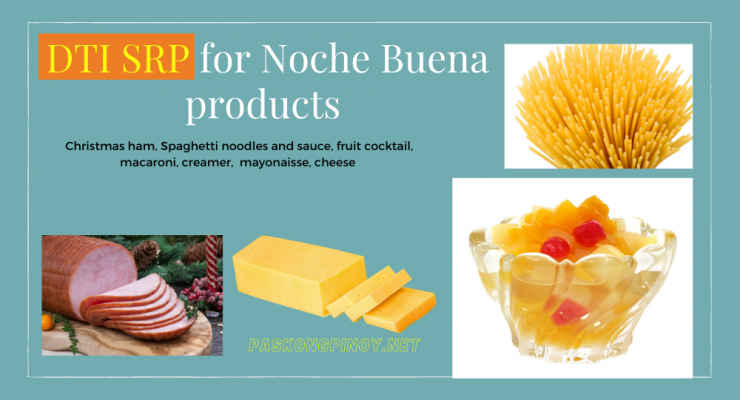 DTI SRP for Noche Buena products